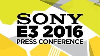 Sony Press Conference - E3 2016 [Full livestream]
