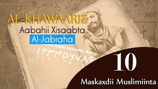 AL-KHAWAARIZMI┇AABIHII XISAABTA AL-JABRA IYO TECHNOLOGY-YADDA