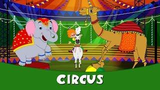 Circus - Rhymes In Hindi | Hindi Balgeet | Hindi Rhymes | Hindi Poems | Hindi Kids Songs