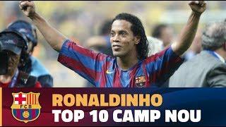 Ronaldinho's top ten moments at the Camp Nou