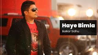 Haye Bimla | Patt Te Tweeta Wale Jatt Bimla | Balkar Sidhu Old Songs