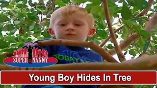 Young Boy Hides In Tree To Avoid Naughty Corner   Supernanny