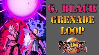 Dragon Ball FighterZ - Goku Black's Holy Light Grenade loop combo
