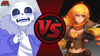 SANS vs YANG! (Undertale vs RWBY) Cartoon Fight Club Episode 156