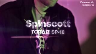 TORAIZ SP-16 Performance with Spinscott