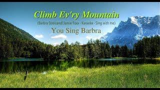 Climb Ev'ry Mountain - Barbra Streisand/Jamie Foxx - Karaoke/Sing with me