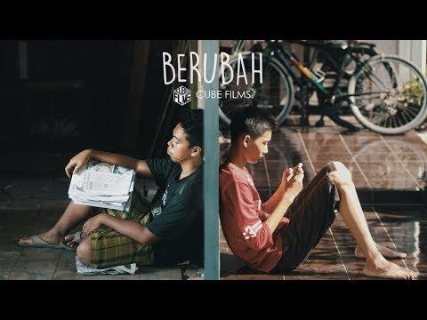 BERUBAH - Film Pendek (Short Movie) Kemendikbud 2017