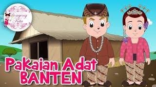 Pakaian Adat Banten | Budaya Indonesia | Dongeng Kita