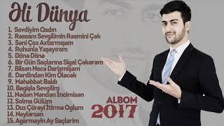 Əli Dünya - Super Yigma Mahnilar 2017 Audio