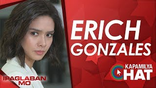 Kapamilya Chat with Erich Gonzales for Ipaglaban Mo