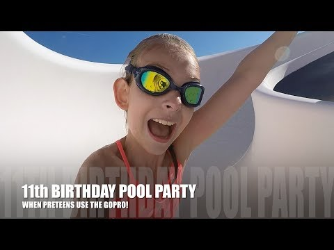 Xxx Mp4 11th BIRTHDAY POOL PARTY WHEN PRETEENS USE THE GOPRO 3gp Sex