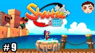 Shantae: Half-Genie Hero Ep. 9 - ¡LOS ÚLTIMOS PREPARATIVOS!