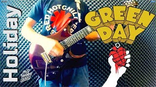 Green Day - Holiday Guitar Cover