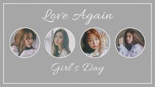 Love Again - Girl's Day (걸스데이) [HAN/ROM/ENG COLOR CODED LYRICS]