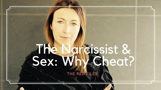 The Narcissist & Sex: Why Cheat? | The Red Files | Balance Psychologies