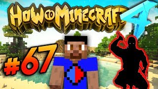 CONTRACT ASSASSINATION! - HOW TO MINECRAFT S4 #67
