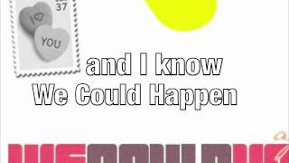 We Could Happen - Aj Rafael Lyrics Video
