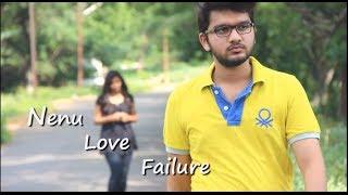 Nenu Love Failure A Telugu Short Film