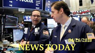 Wall Street Jumps As Tech Roars Back, Yields Retreat   News Today   04/26/2018   Donald Trump