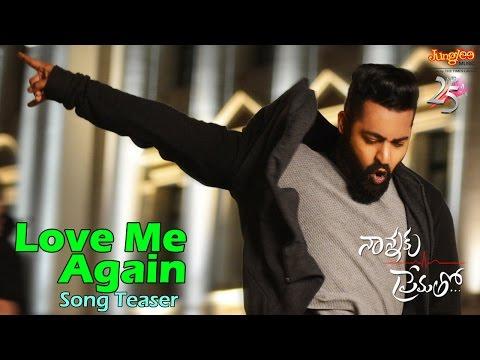 Love Me Again Song Teaser | Nannaku Prematho | Jr.NTR | DSP | Rakul Preet