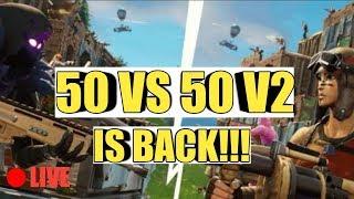 The Return Of 50 Vs 50 V2|Fortnite Battle Royale!!
