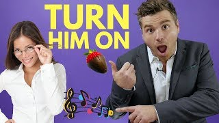 7 Things That Turn a Guy on | Scientifically Proven to Get a Man Hooked on You