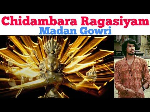 Chidambara Ragasiyam   Tamil   Madan Gowri   MG   Chidambaram Temple   Chidambara Natarajar