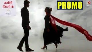 Kasauti Zindagi Kay PROMO OUT | Star Plus | Ekta Kapoor | Kasauti 2 | Final Cut News