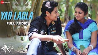 Yad Lagla Full Song - Sairat | Nagraj Manjule | Ajay - Atul