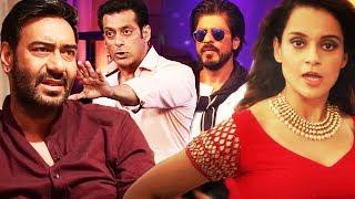 Ajay Devgn SLAMS Salman Khan, Kangana Ranaut INSULTS Shahrukh Khan