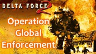Delta Force 2 Walkthrough - Operation Global Enforcement