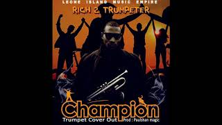 Champion _ Dr. Jose Chameleon Official trumpet Cover by Rich 2 Trumpeter