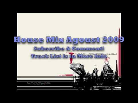 House Mix Agoust 2009 Part 1