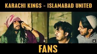 Karachi Kings vs Islamabad United (FANS) By Karachi Vynz Official