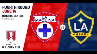 2016 Lamar Hunt U.S. Open Cup - Fourth Round: LA Galaxy vs. La Máquina