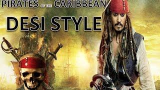 Funny Pirates Of Caribbean 5 | Desi Style | Greater Noida | Hindi