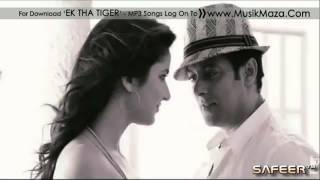 Ex tha tiger song Saiyaara