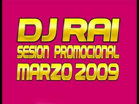 Xxx Mp4 DJ RAI MARZO 2009 SESION PROMOCIONAL 3gp Sex