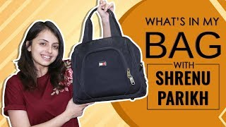 What's In My Bag With Shrenu Parikh | Bag Secrets Revealed | Exclusive