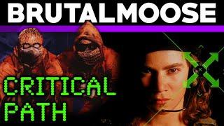 Critical Path - brutalmoose