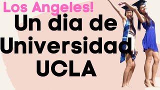 Un dia de Universidad ~ UCLA