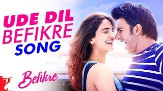 Ude Dil Befikre - Title Song | Befikre | Benny Dayal | Ranveer Singh | Vaani Kapoor
