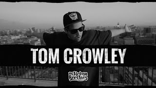 TOM CROWLEY freestyle con The Urban Roosters #51