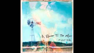 A Rocket To The Moon - On Your Side (2010) Deluxe Version FULL ALBUM