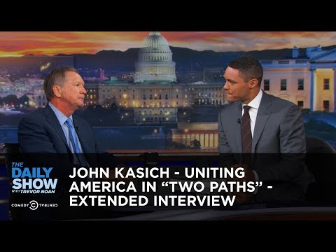 John Kasich Uniting America in Two Paths Extended Interview The Daily Show