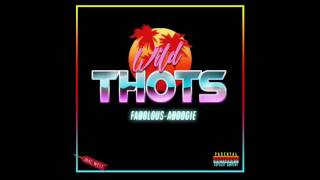 A Boogie & Fabolous - Wild Thots [Official Audio]