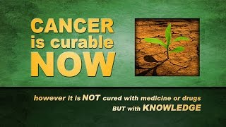 CANCER is curable NOW  (Original Documentary)