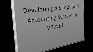 Developing a simplified accounting system using VB.NET - 01
