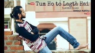 Tum Ho To Lagta Hai Video Song   Amaal Malik Ft. Shaan   Karaoke Cover By Abhinav Malviya