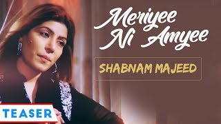 Meriyee Ni Amyee || Shabnam Majeed  || Vvanjhali Records || Latest Punjabi Songs 2017